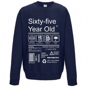 Funny 65 Year Old Package Care Label Instructions Motif 65th Birthday gift Men's Sweatshirt Jumper